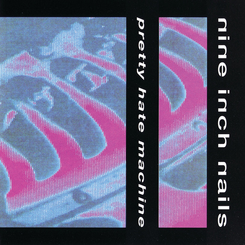 Pretty Hate Machine de Nine Inch Nails