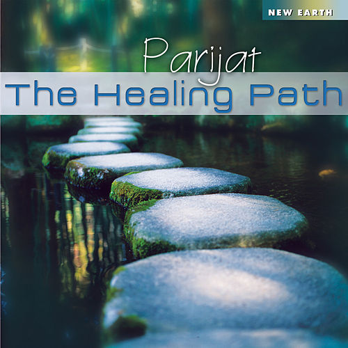 The Healing Path by Parijat