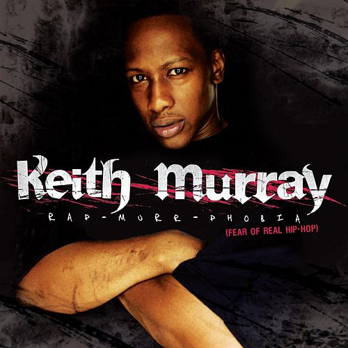 Keith Murray Rap-Murr-Phobia de Keith Murray