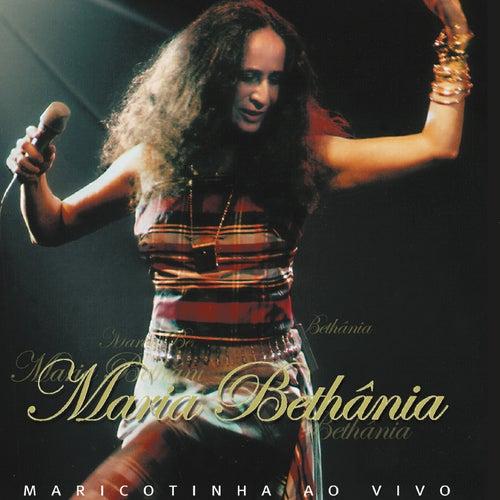 Maricotinha Ao Vivo [Disc 1] von Maria Bethânia
