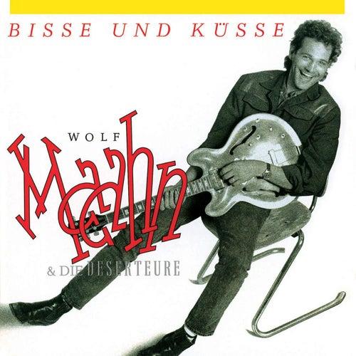 Bisse Und Küsse (Remaster) von Wolf Maahn