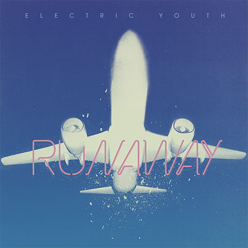 Runaway by Electric Youth