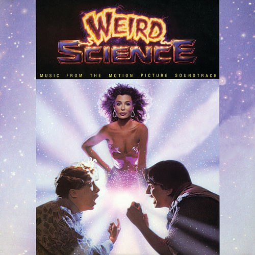 Weird Science (Music From The Motion Picture Soundtrack) von Various Artists