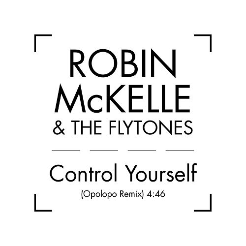 Control Yourself de The Flytones
