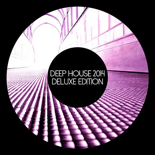 Deep House 2014 (Deluxe Edition) - EP by Various Artists