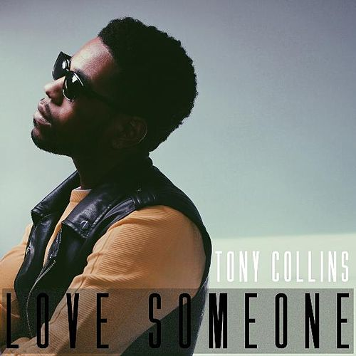 Love Someone by Tony Collins