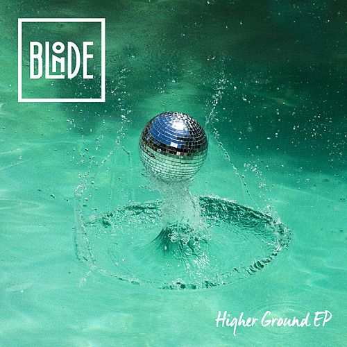 Higher Ground (feat. Charli Taft) EP de Blonde