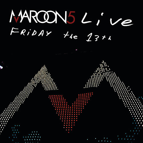 Live Friday The 13th van Maroon 5
