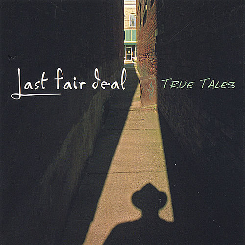 True Tales de Last Fair Deal