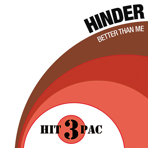 Better Than Me Hit Pack by Hinder