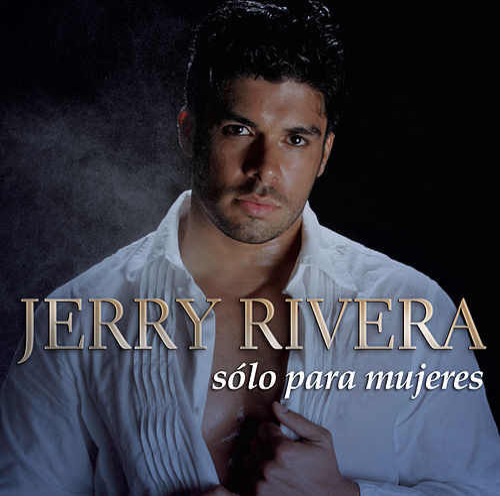 Sólo para Mujeres von Jerry Rivera