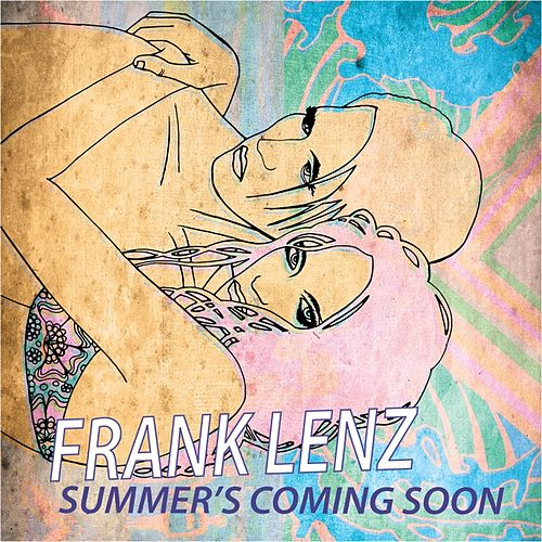 Summer's Coming Soon de Frank Lenz