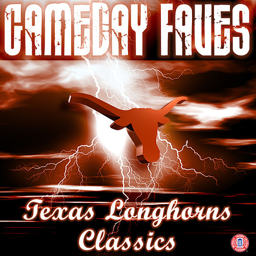 Texas Fight: Gameday Faves von University of Texas Longhorn Band