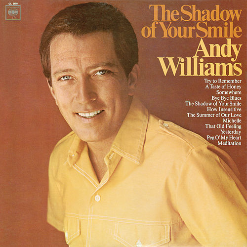 The Shadow of Your Smile by Andy Williams