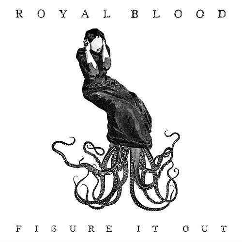 Figure It Out de Royal Blood