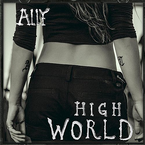 High World by Ally