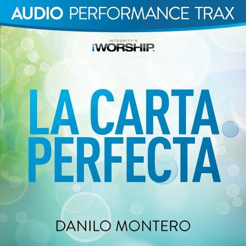 La Carta Perfecta (Audio Performance Trax) de Danilo Montero