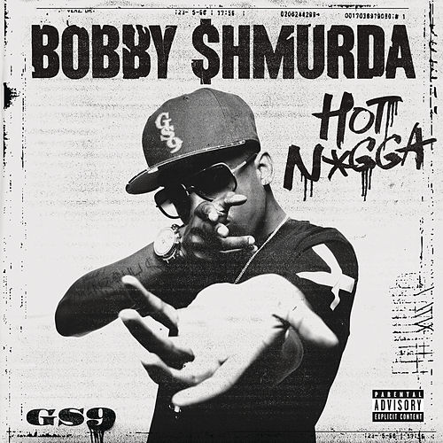 Hot N*gga von Bobby Shmurda