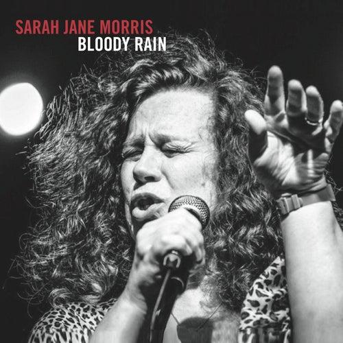 Bloody Rain de Sarah Jane Morris