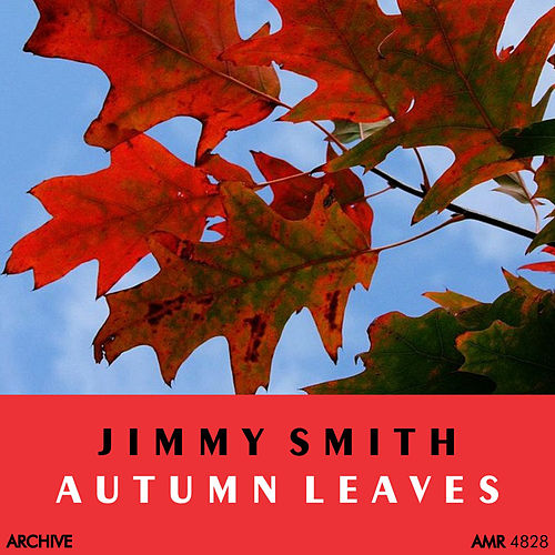 Autumn Leaves de Jimmy Smith