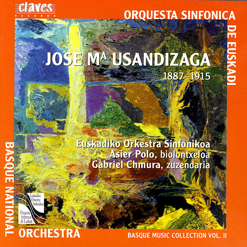 Basque Music Collection, Vol. II: Jose Maria Usandizaga by Asier Polo