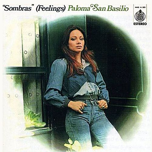 Sombras (Feelings) de Paloma San Basilio