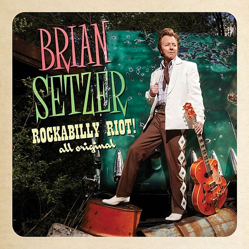 Rockabilly Riot! All Original van Brian Setzer