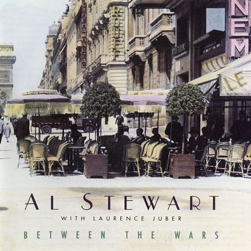 Between The Wars de Al Stewart