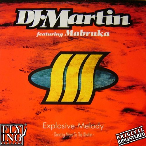 Explosive Melody (Dancing Move to the Rhythm) by DJ Martin