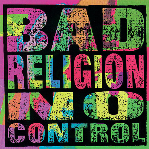 No Control von Bad Religion