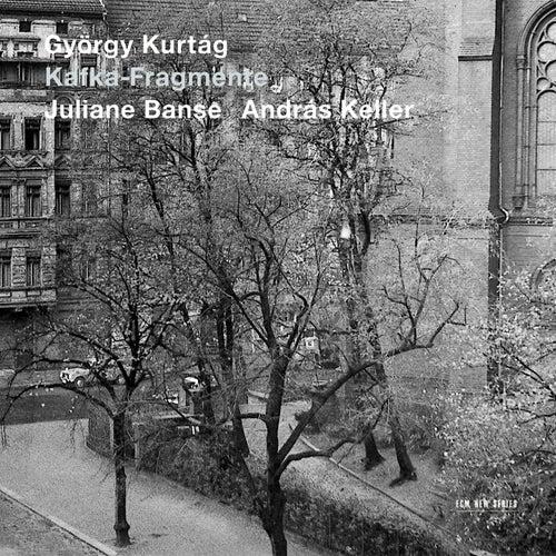 Kurtág: Kafka-Fragmente von Juliane Banse