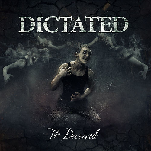 The Deceived by Dictated
