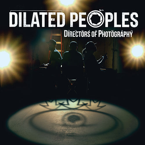 Directors Of Photography (Instrumental Version) de Dilated Peoples