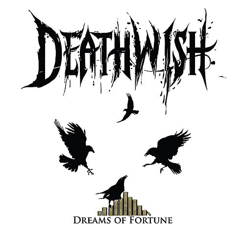 Dreams of Fortune von Deathwish