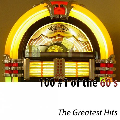 100 #1 of the 60's (The Greatest Hits) di Various Artists