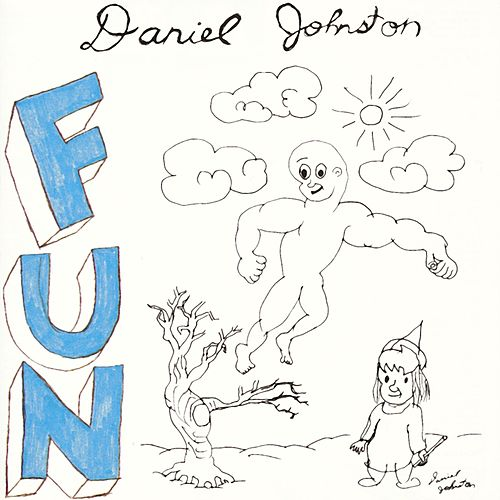 Fun de Daniel Johnston