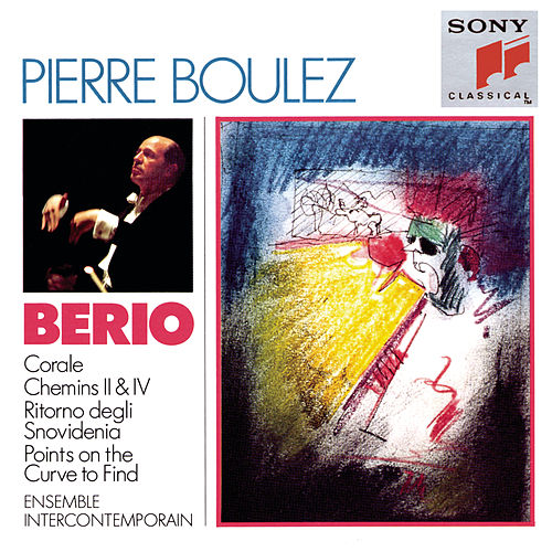 Berio: Corale, Chemins, Il ritorno degli snovidenia & Points on the Curve to Find by Georges Kadar