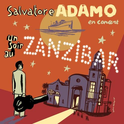 Un Soir Au Zanzibar de Salvatore Adamo