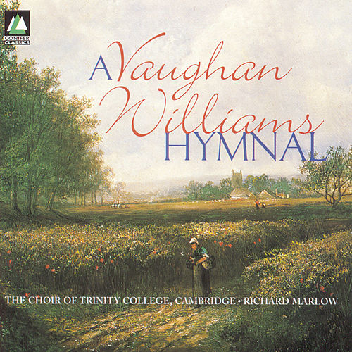 A Vaughan Williams Hymnal by The Choir Of Trinity College, Cambridge