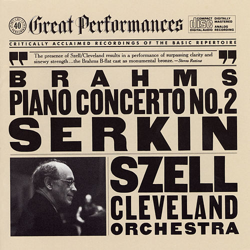 Brahms:  Concerto No. 2 in B-flat Major for Piano and Orchestra, Op. 83 de George Szell