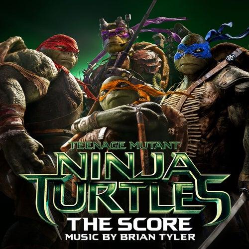 Teenage Mutant Ninja Turtles: The Score de Brian Tyler