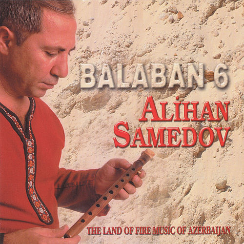 Balaban, Vol.6 by Alihan Samedov
