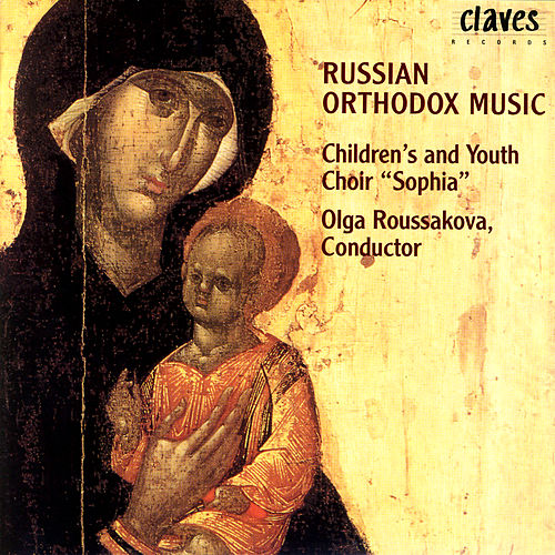 Russian Orthodox Music by Olga Roussakova