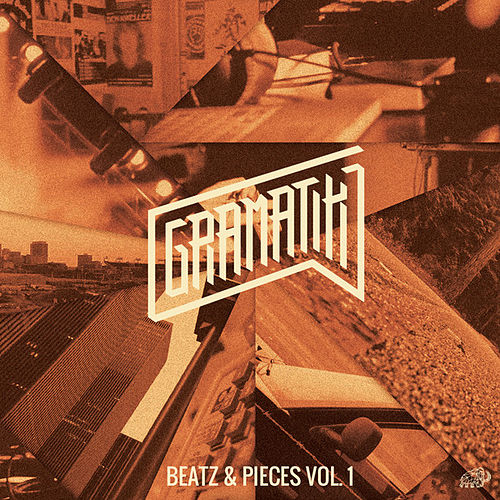 Beatz & Pieces, Vol. 1 de Gramatik
