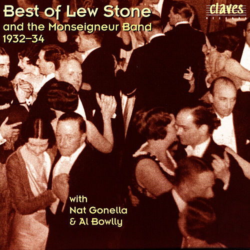 Best of Lew Stone & the Monseigneur Band, 1932-34 by Al Bowlly