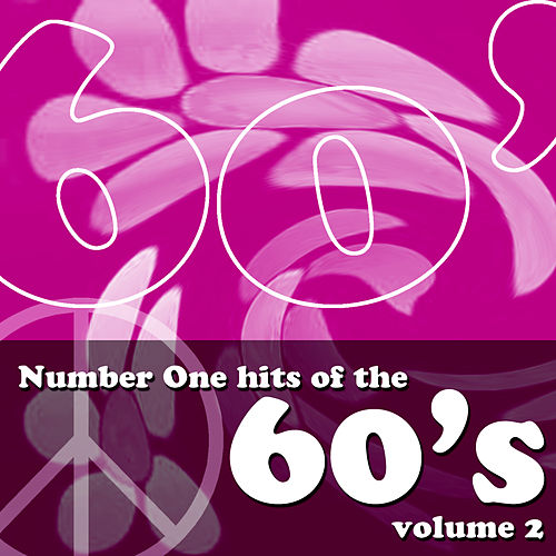 Number One Hits Of The 60's Volume 2 de Various Artists