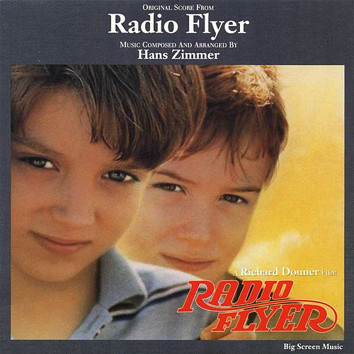 Radio Flyer (Original Score) by Hans Zimmer