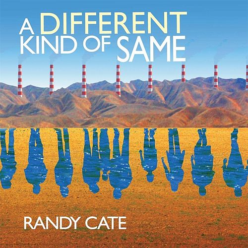 A Different Kind of Same von Randy Cate