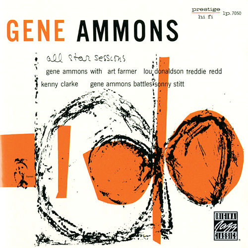 All Star Sessions With Sonny Stitt (Remastered) by Gene Ammons