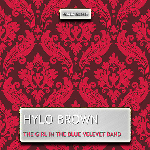 The Girl in the Blue Velevet Band von Hylo Brown